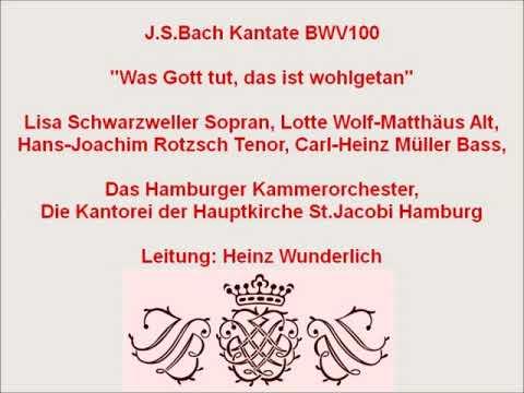 Bach Kantate BWV 100 Was Gott Tut, Das Ist Wohlgetan III, Heinz Wunderlich 1961