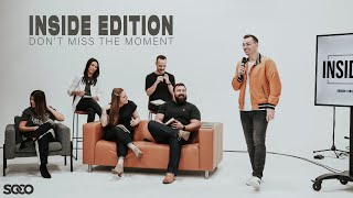 INSIDE EDITION - Don't Miss The Moment