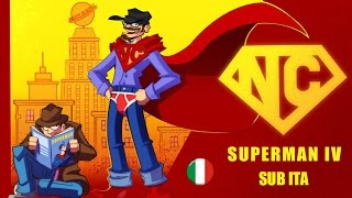 Nostalgia Critic feat. Linkara - Superman IV SUB ITA