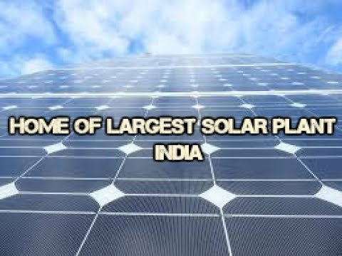 Home of Largest Solar Plant INDIA