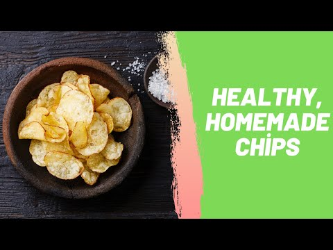 Healthy, Homemade Chips
