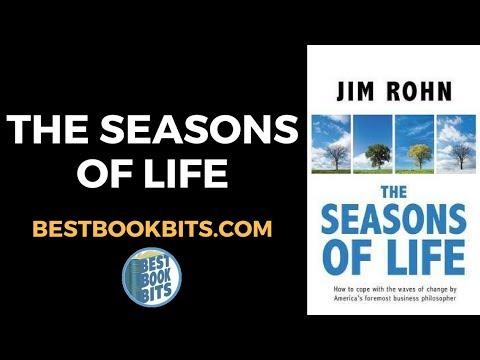 The Seasons of Life  Jim Rohn