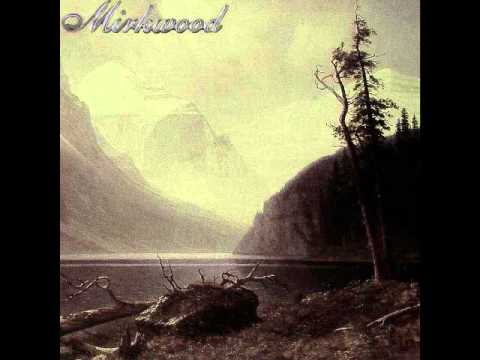 Mirkwood - Mountains and Lakes (2013)