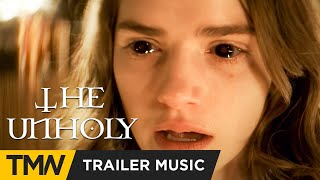 THE UNHOLY | Official Trailer Music | Ave Maria by Twelve Titans Music