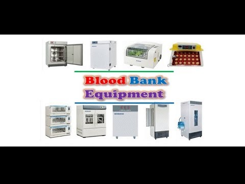 Transfusion Medicine - Blood Bank Equipment