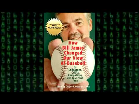 HOW BILL JAMES CHANGED OUR VIEW OF BASEBALL