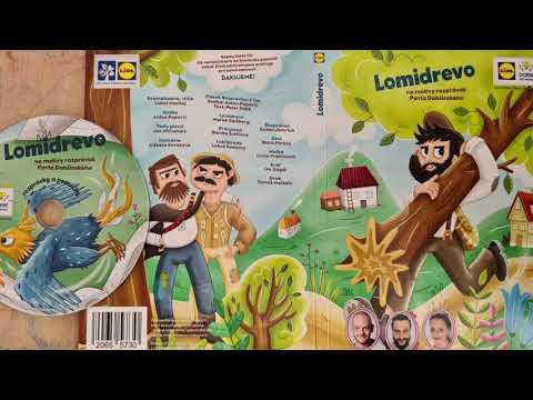LOMIDREVO - audio rozprávka Lomidrevo, Lidl 2021