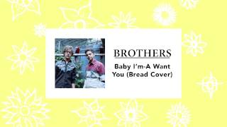 Brothers - Baby I