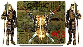 Let's zock Gothic 2: Valendor +003+ Von schönen Ausblicken, Riesen-Arm-Brüsten und Suppenverführung