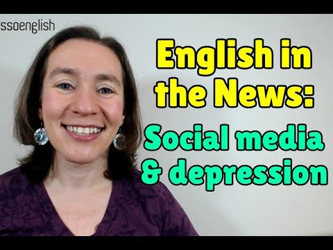 Learn English from the News: Social Media and Depression
