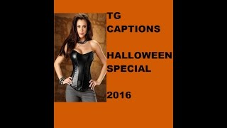 TG Captions Halloween Special 2016