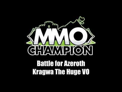 Patch 8.1.5 - Kragwa the Huge VO