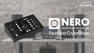 Audient Nero - Desktop Monitor Controller Feature Overview