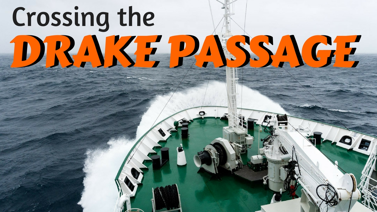 Crossing the Drake Passage to Antarctica (How Bad Is it