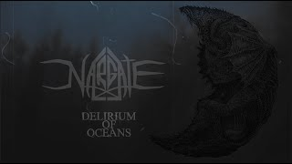Nargate - Delirium Of Oceans (OFFICIAL LYRIC VIDEO)