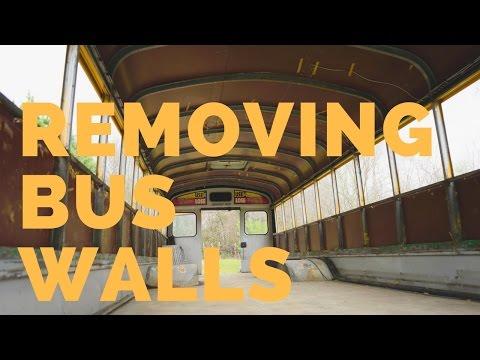 Removing Bus Walls: Skoolie Bus Conversion - Full Time RV
