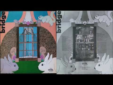 Bridge - Bridge [Full Album] (1971)