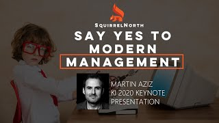 KI 2020 Keynote - Say Yes to Modern Management