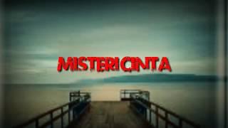 Misteri cinta Nicky Astria ( Lirik )