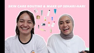 Skin Care Routine & Make Up Sehari-hari ala Ayudia & Enzy