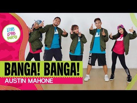 Banga Banga by Austin Mahone | Live Love Party™ | Zumba® | Dance Fitness