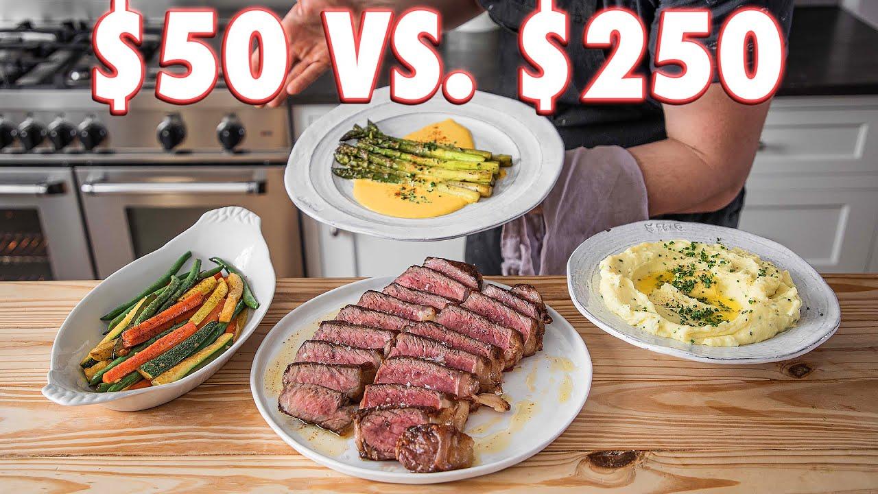$50 Steakhouse Dinner Vs. $250 Steakhouse Dinner | But Cheaper