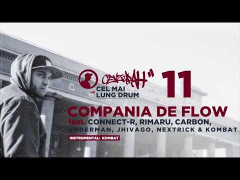 CenzuraH feat. Connect-R, Rimaru, Carbon, Underman, Jhivago, Nextrick & Kombat - Compania de Flow