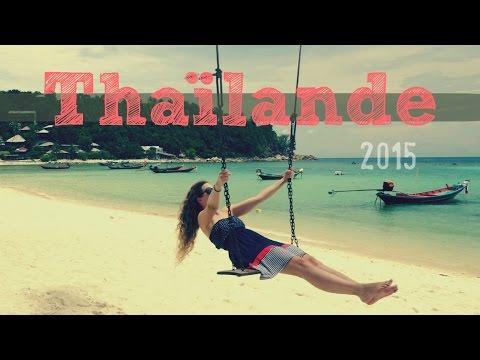 Thaïlande 2015, mon voyage en 6 minutes !