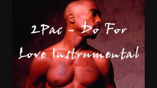 2Pac - Do For Love Instrumental