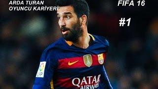 Fifa16 Arda Turan Oyuncu Kariyer #1 Milli Gururla İlk Maç