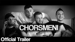 Chorsmeni - Official Trailer