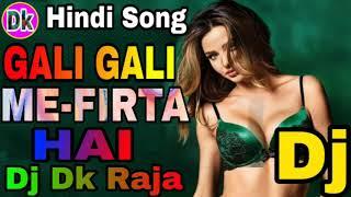 Download Gali Gali Me Firta Hai Kgf Vibrate Dance Mix Dj Dk