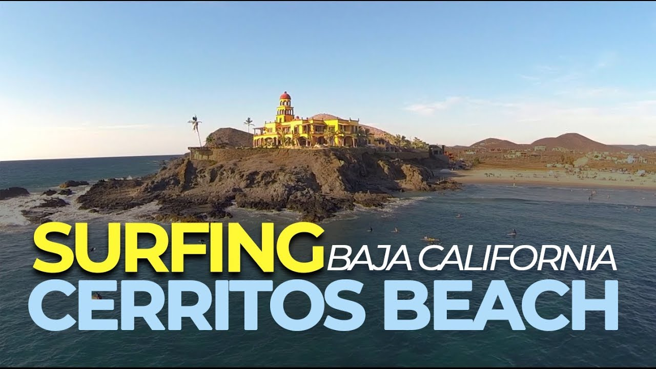 Baja California's best surfing spot - CERRITOS BEACH  / Winter