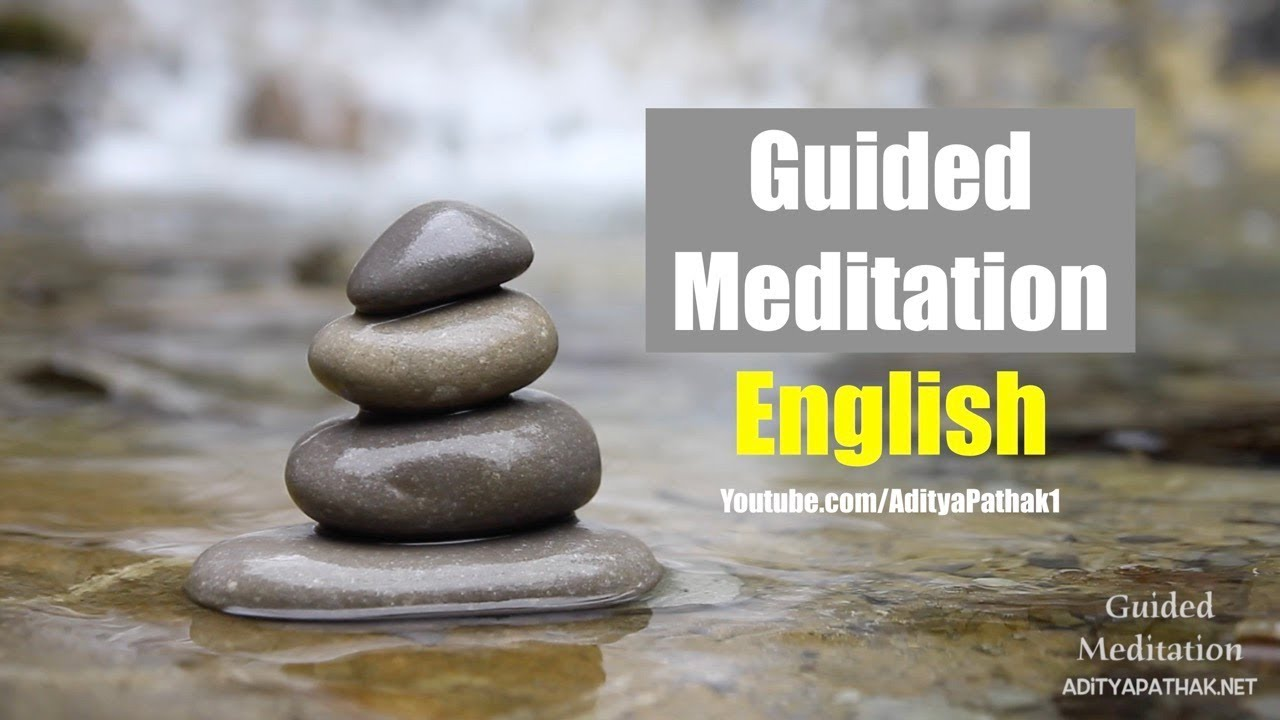 Guided Meditation - 20 Minutes | English | Ideal for Office and Home #Relaxation