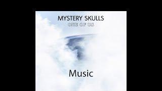 Mystery Skulls - Music (Lyrics)