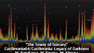 The Tower of Sorcery - Castlevania 64 and Castlevania: Legacy of Darkness
