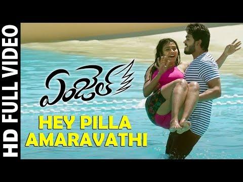 Hey Pilla Amaravathi Full Video Song |...