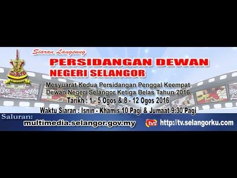 Rakaman: Mesyuarat Kedua Dewan Undangan Negeri Selangor (Hari Ke-2, Sesi Pagi - 02082016)
