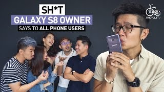 Sh*t Galaxy S8 Owner Says To Other Phone Users | TricycleTV thumbnail