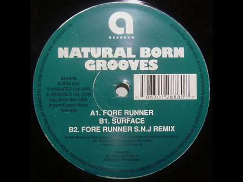 Natural Born Grooves - Fore Runner