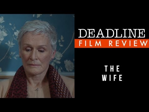 'The Wife' Review - Glenn Close, Christian Slater Mp3