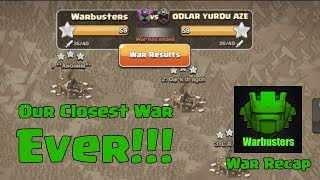 OUR CLOSEST WAR EVER!!! Clash of Clans Warbusters War Recap