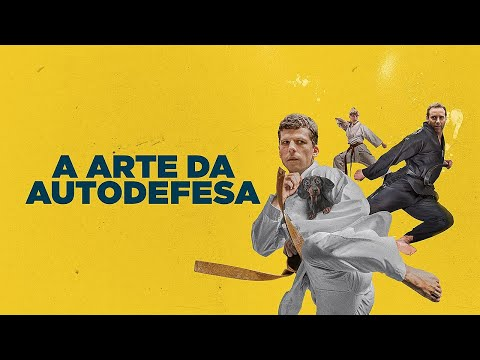 A Arte da Autodefesa (The Art of Self-Defense) 2019 - Trailer Legendado