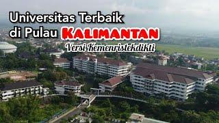 Terbaru 2020   5 Universitas Terbaik di Kalimantan versi Kemenristekdikti   Kamu dikampus mana?