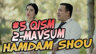 Ham Dam SHOU 2-mavsum (5-qism) (10.09.2017) | Хам Дам ШОУ 2-мвсум (5-кисм)