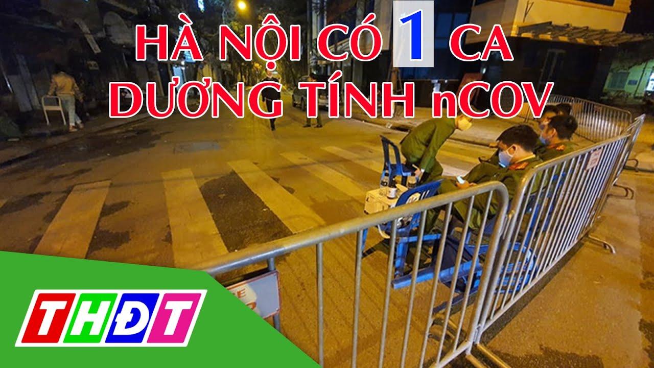Hà Nội có 1 ca dương tính nCoV, là ca thứ 17 ở Việt Nam | THDT