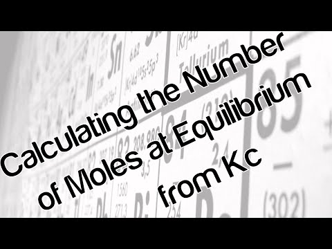 calculating-the-number-of-moles-at-equilibrium-from-kc