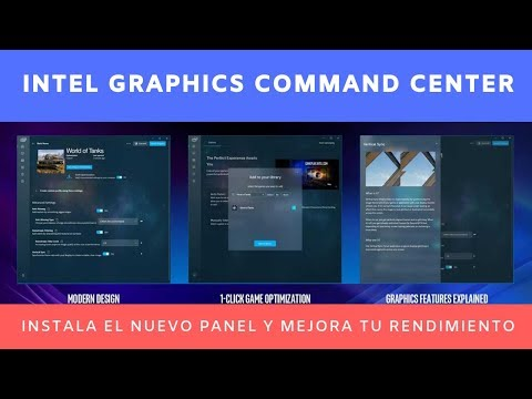 ¡Intel Graphics Command Center! Instala el nuevo panel de gráficos de Intel ! Windows 10 May 2019