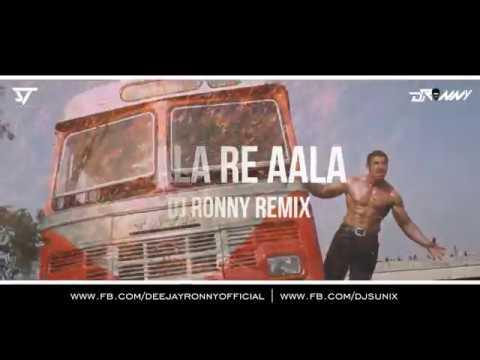 Aala Re Aala   ( Rework 2k16 ) - DJRONNYREMIX
