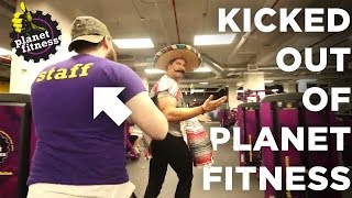 KICKED OUT OF PLANET FITNESS (AGAIN)